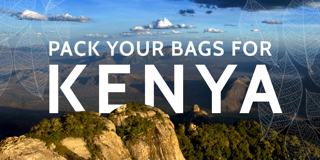 Pack your bags for Kenya